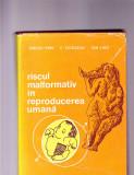 RISCUL MALFORMATIV IN REPRODUCEREA UMANA