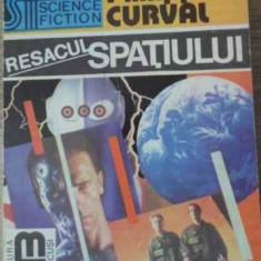 RESACUL SPATIULUI - PHILIPPE CURVAL