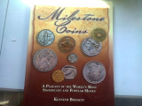 MILESTONE COINS. A pageant of the world's most significant and popular money - KENNETH BRESSETT (MONEDE MILESTONE. Un concurs al celor mai importante