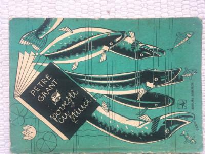 povesti cu stiuci petre grant editura albatros 1979 carte hobby pescuit pescari foto