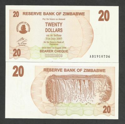 ZIMBABWE  20  DOLARI  DOLLARS   2006  2007    UNC  [1]  P- 40  ,  necirculata foto