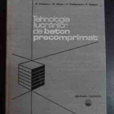 Tehnologia Lucrarilor De Beton Precomprimat - D.viespescu M.platon A.cambureanu P.popescu ,543772