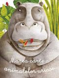 Marea carte a animalelor uriașe și Cărticica animalelor mici