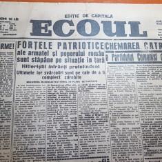 Ziarul ecoul 27 august 1944-arestarea lui antonescu,intoarcerea armelor