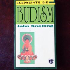ELEMENTE DE BUDISM- JOHN SNELLING, r1b