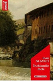 Cumpara ieftin Inchisorile mele/Ioan Slavici