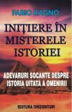Initiere in misterele istoriei/Fabio Ragno