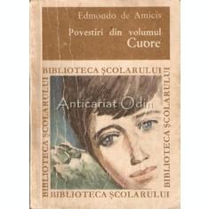 Povestiri Din Volumul Cuore - Edmondo De Amicis