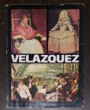 ION FRUNZETTI - VELAZQUEZ. EDITURA MERIDIANE 1984