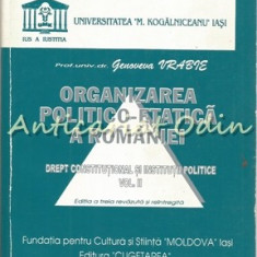 Organizarea Politico-Etatica A Romaniei II - Genoveva Vrabie