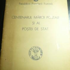 Centenarul Marcii Postale Romanesti si al Postei de Stat -Ed.1958 , 56 pag