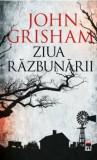 Ziua razbunarii/John Grisham