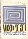 Cumpara ieftin A. D. Xenopol. Studii Privitoare La Viata Si Opera Sa - L. Boicu, Al. Zub