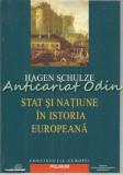 Stat Si Natiune In Istoria Europeana - Hagen Schulze