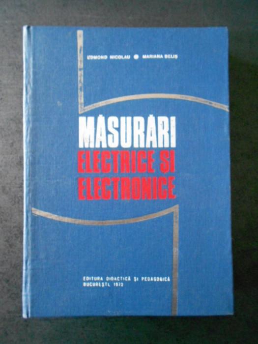 EDMOND NICOLAU - MASURARI ELECTRICE SI ELECTRONICE