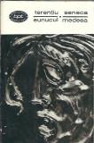 Terentiu / Seneca - Eunucul / Medeea