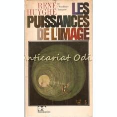 Les Puissances De L'Image - Rene Huyghe