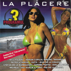 CD La Plãcere Programul 3, original, manele: Copilul Minune, Nicu Paleru, Guta