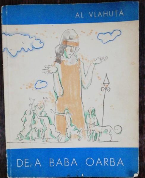 DE-A BABA OARBA - AL.VLAHUTA