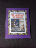 THE MUSICIANS OF BREMEN- BROTHERS GRIMM (CARTE IN LIMBA ENGLEZA)