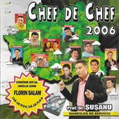 CD Chef De Chef 2006, original, manele