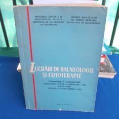 Cumpara ieftin LUCRARI DE BALNEOLOGIE SI FIZIOTERAPIE : EFORIE , CALIMANESTI, HERCULANE , 1964