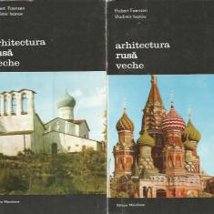 Arhitectura rusa veche (Vol. 1 + 2) - Hubert Faensen, Vladimir Ivanov