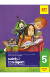 Caietul inteligent - Clasa 5 - Limba si literatura romana - Florin Ionita, Elena Carstocea