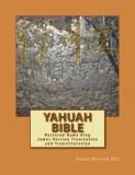 Yahuah Bible: Restored Name King James Version Translation and Transliteration