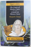 CONTELE DE MONTE CRISTO ( EDITIE BILINGVA ROM. - ENGLEZA ) de ALEXANDRE DUMAS , 2010