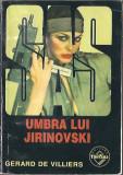 Umbra lui Jirinovski - Gerard de Villiers / colectia SAS