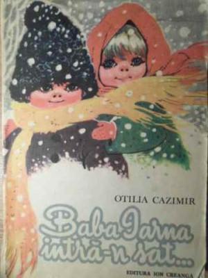 BABA IARNA INTRA-N SAT...-OTILIA CAZIMIR foto