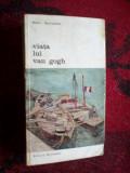 E2 Viata lui Van Gogh - Henri Perruchot