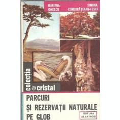 Parcuri si rezervatii naturale pe glob - Mariana Ionescu
