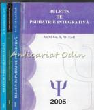 Cumpara ieftin Buletin De Psihiatrie Integrativa - Prof. Dr. Petru Boisteanu