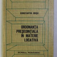 ORDONANTA PRESEDINTIALA IN MATERIE LOCATIVA de CONST. CRISU , 1978