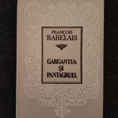Gargantua si Pantagruel – Francois Rabelais  (trad. Al. Hodos)