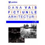 Fictiunile arhitecturii   Dana Vais, Paideia