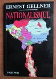 Nationalismul  / Ernest Gellner