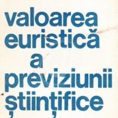 Valoarea euristica a previziunii stiintifice