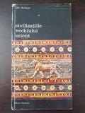CIVILIZATIILE VECHIULUI ORIENT - Jean Deshayes (vol 1)