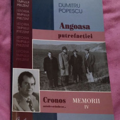 Cronos autodevorandu-se: memorii vol. 4 Angoasa putrefactiei / Dumitru Popescu
