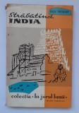 Străbătînd India - note de drum - Raja Nicolau - 1959, 144 pag.
