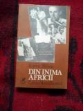 a2b Din inima Africii - Karen Blixen