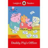 Peppa Pig. Daddy Pig's Office. Ladybird Readers Level 2
