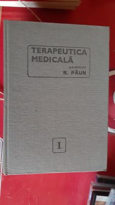 TERAPEUTICA MEDICALA VOL 1,2,3 - RADU PAUN , STARE FOARTE BUNA . foto