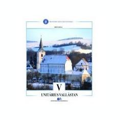 Religie – Cultul Unitarian. Manual pentru clasa V - Miko Amalia