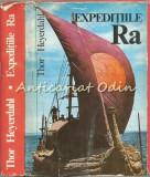 Cumpara ieftin Expeditiile Ra - Thor Heyerdahl