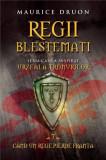 Regii blestemati. Cand un rege pierde Franta (vol. 7) | Maurice Druon, Litera