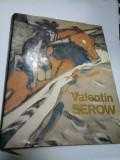 VALENTIN SEROW - (album Serov in limba germana,format mare)